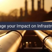 Leveraging Your Impact on Infrastructure